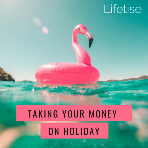 Lifetise holiday money